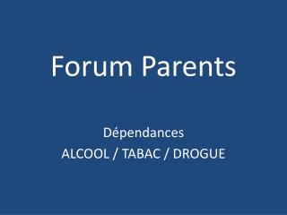 Forum Parents