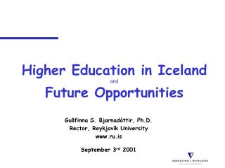 Higher Education in Iceland  and Future Opportunities