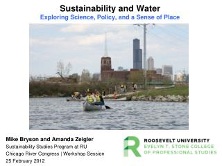 Sustainability and Water Exploring Science, Policy, and a Sense of Place