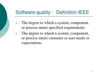 Software quality -  Definition IEEE