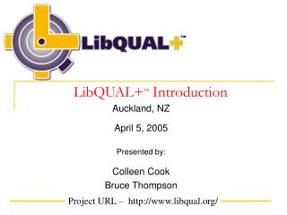 LibQUAL+ ™  Introduction