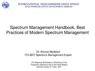 Spectrum Management Handbook, Best Practices of Modern Spectrum Management