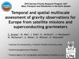 DFG German Priority Research Program 1257 Mass Transport and Distribution in the Earth System