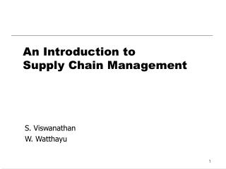 An Introduction to  Supply Chain Management