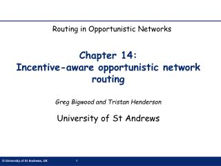 Chapter 14:  Incentive-aware opportunistic network routing