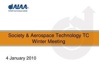 Society & Aerospace Technology TC Winter Meeting