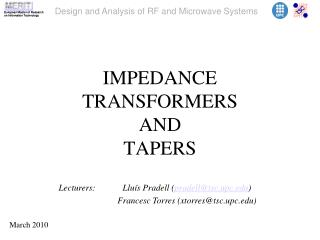 IMPEDANCE TRANSFORMERS  AND  TAPERS