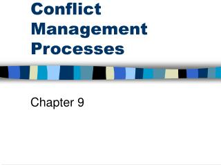 Conflict Management Processes