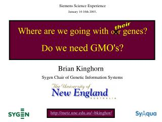 Where are we going with  our  genes? D o we need GMO's?