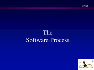 The   Software Process