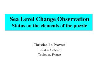 Sea Level Change Observation Status on the elements of the puzzle
