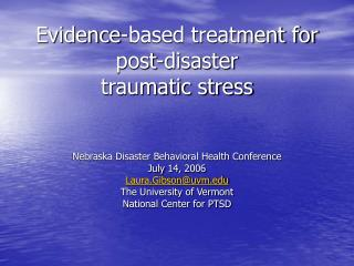 Evidence-based treatment for post-disaster  traumatic stress