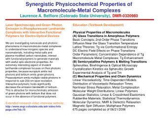 Synergistic Physicochemical Properties of Macromolecule-Metal Complexes