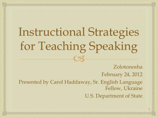 Instructional Strategies for Teaching Speaking