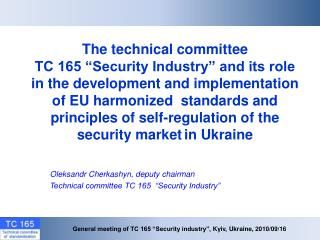 "General meeting of TC 165 ""Security industry"",  Kyiv, Ukraine ,  2010 /09/16"