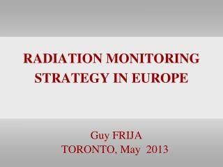 RADIATION MONITORING STRATEGY IN EUROPE