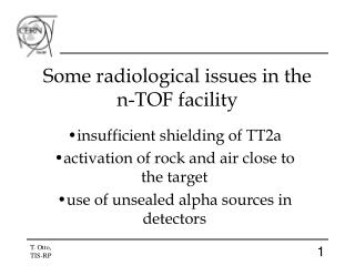 Some radiological issues in the  n-TOF facility