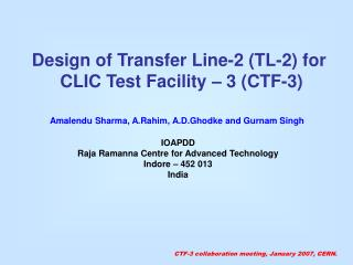 Design of Transfer Line-2 (TL-2) for  CLIC Test Facility – 3 (CTF-3)
