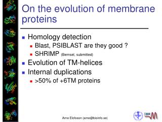 On the evolution of membrane proteins
