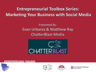 Entrepreneurial Toolbox Series:  Marketing Your Business with Social Media
