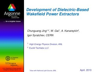 Development of Dielectric-Based Wakefield Power Extractors