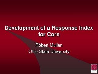 Development of a Response Index for Corn