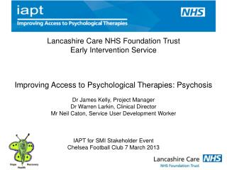 Lancashire Care NHS Foundation Trust  Early Intervention Service