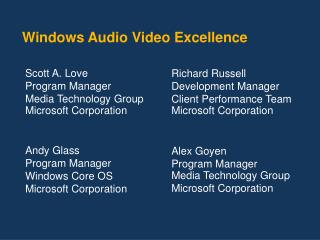 Windows Audio Video Excellence