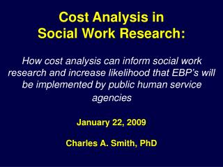 Cost Analysis in  Social Work Research: