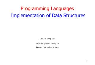 Programming Languages Implementation of Data Structures