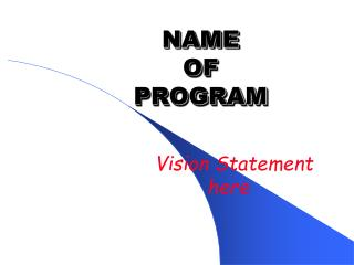 NAME  OF PROGRAM