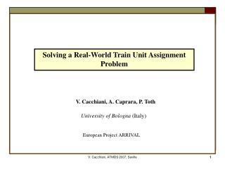 Solving a Real-World Train Unit Assignment Problem