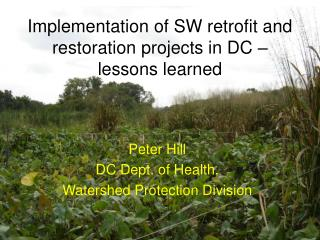 Implementation of SW retrofit and restoration projects in DC – lessons learned