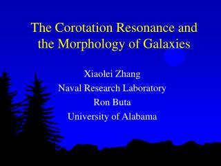 The Corotation Resonance and the Morphology of Galaxies