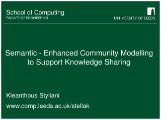 Semantic - Enhanced Community Modelling  to Support Knowledge Sharing