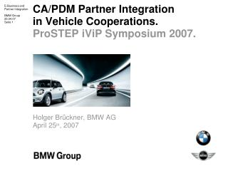 CA/PDM Partner Integration  in Vehicle Cooperations.  Agenda.