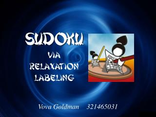 SUDOKU Via Relaxation Labeling