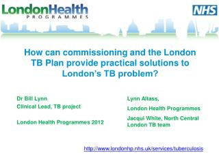 How can commissioning and the London TB Plan provide practical solutions to London's TB problem?