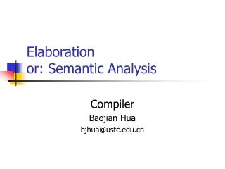 Elaboration or: Semantic Analysis