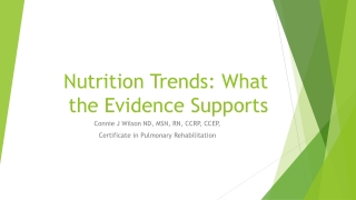 Nutrition Trends: What the Evidence Supports