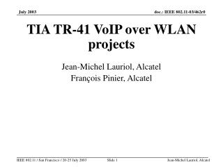 TIA TR-41 VoIP over WLAN projects