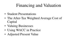 Financing and Valuation