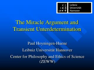 The  Miracle  Argument  and Transient Unterdetermination