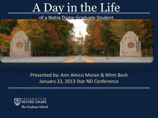 A Day in the Life of a Notre Dame Graduate Student