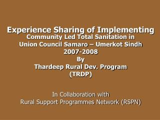 Experience Sharing of Implementing  Community Led Total Sanitation in