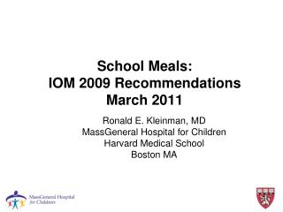 School  Meals: IOM 2009 Recommendations March 2011
