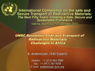 UNSC Resolution 1540 and Transport of Radioactive Materials:  Challenges in Africa