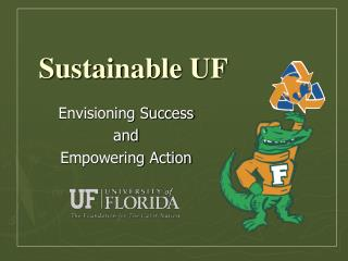 Sustainable UF