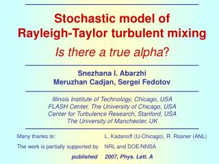 Stochastic model of Rayleigh-Taylor turbulent mixing Is there a true alpha ?