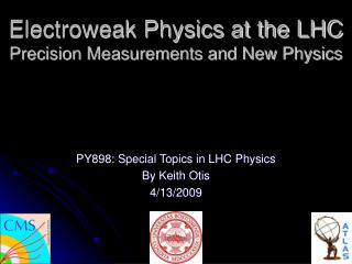 Electroweak Physics at the LHC Precision Measurements and New Physics